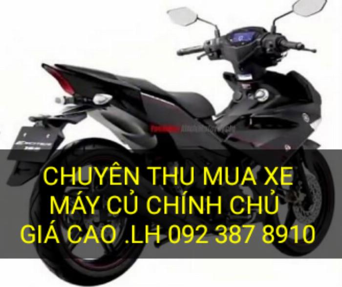 Chuyên thu mua xe máy củ chính chủ giá cao 0