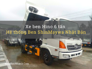 Xe ben Hino 6 tấn - hệ thống Ben ShinMaywa Nhật Bản